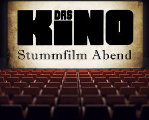 Stummfilm Abend: Das Kino